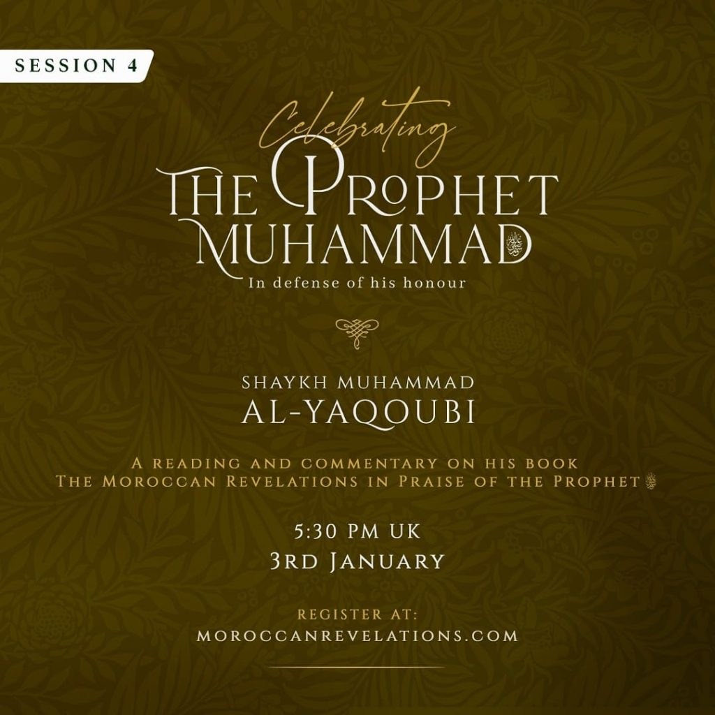 Session 4 In Defence of the Prophet ﷺ | The Moroccan Revelations