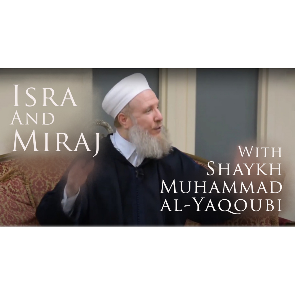 Isra and Miraj