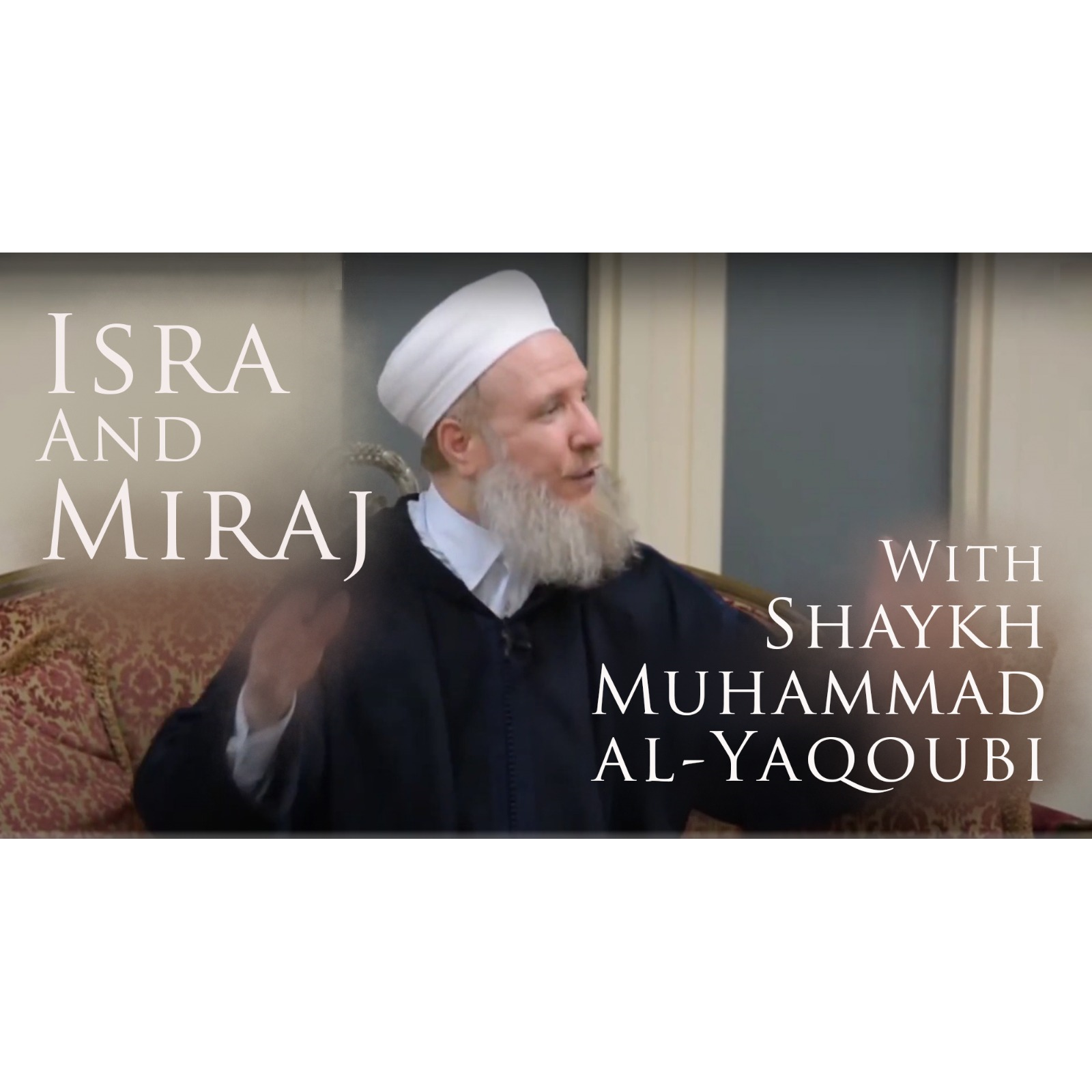 Read more about the article Isra and Miraj
